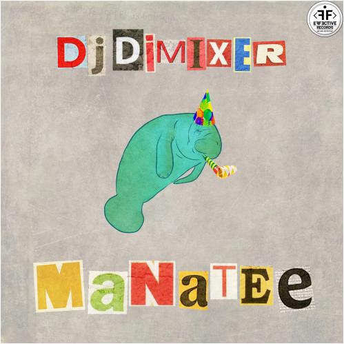 DJ DimixeR - Manatee