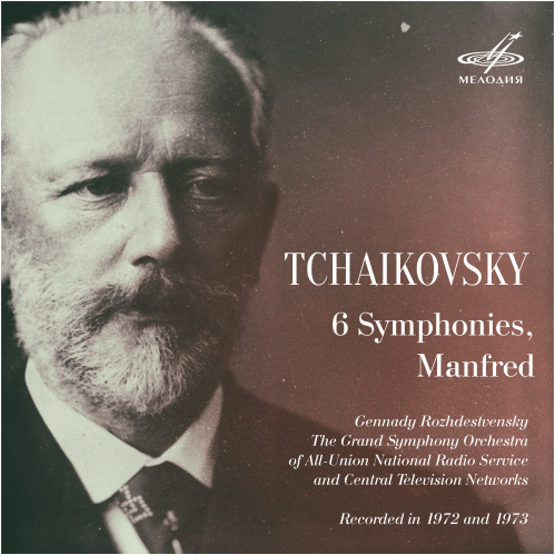 Gennady Rozhdestvensky, Grand Symphony Orchestra of All-Union National Radio Service and Central Television Networks - Tchaikovsky: 6 Symphonies, Manfred