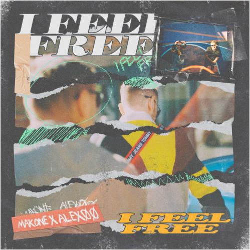 MAKONE, ALEXØØ - I Feel Free