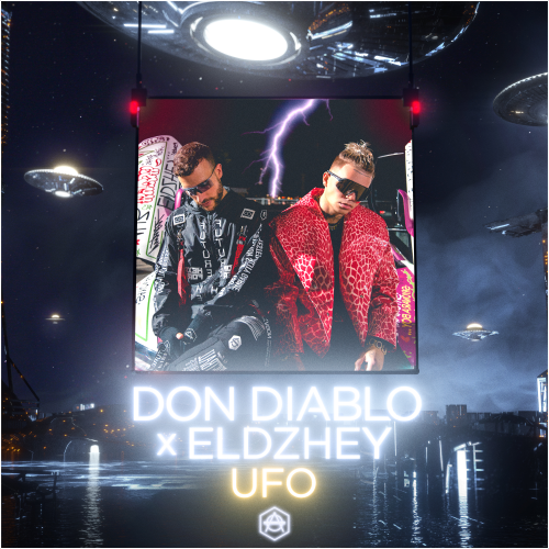 Don Diablo, Элджей - UFO