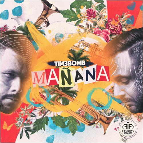 Tim3bomb - Manana